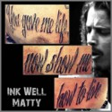 06-03-2017 mentions Matty from  Ink Well Tattoo Studio